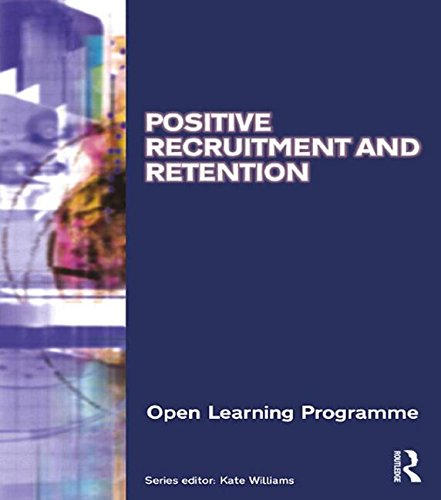 Positive Recruitment & Retention CMIOLP (CMI Open Learning Programme) (9780750664226) by Kate Williams