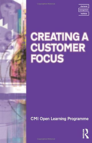 Creating a Customer Focus CMIOLP (CMI Open Learning Programme) (9780750664264) by Kate Williams