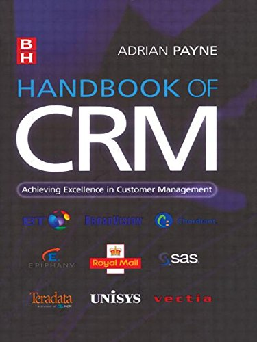 9780750664370: Handbook of CRM: Achieving Excellence through Customer Management