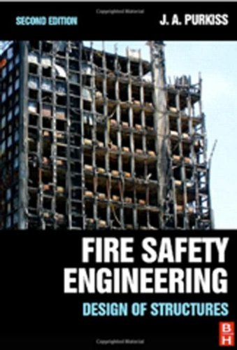 9780750664431: Fire Safety Engineering, Second Edition: Design of Structures