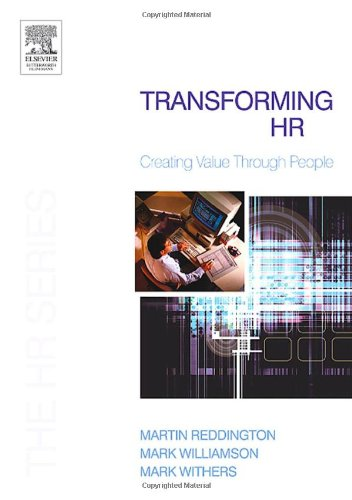 9780750664479: Transforming HR: Creating value through people (The HR Series)