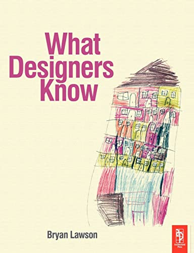9780750664486: What Designers Know