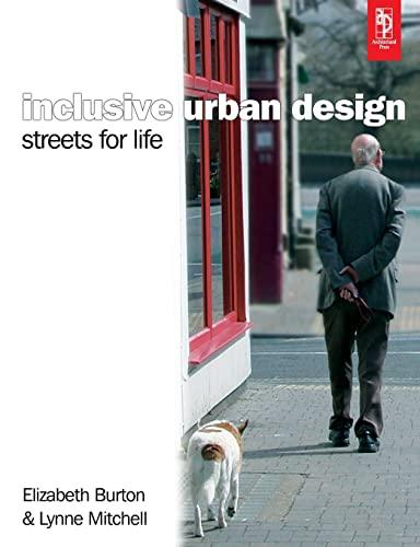 INCLUSIVE URBAN DESIGN: STREETS FOR LIFE: Elizabeth Burton, Lynne
