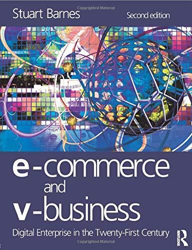 E-Commerce and V-Business: Barnes, Stuart
