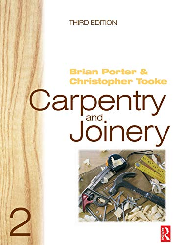 9780750665049: Carpentry and Joinery 2: v. 2 (Carpentry & Joinery)