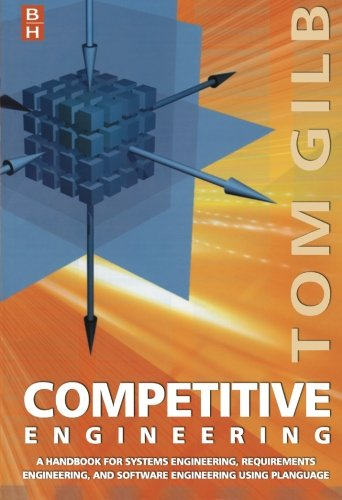 9780750665070: Competitive Engineering: A Handbook For Systems Engineering, Requirements Engineering, and Software Engineering Using Planguage