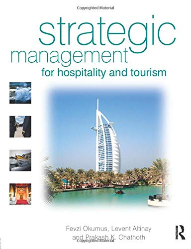 9780750665223: Strategic Management for Hospitality and Tourism