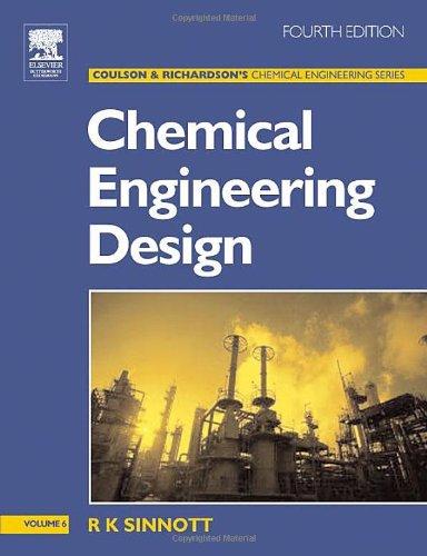 9780750665384: Chemical Engineering Design: Chemical Engineering Design v.6: Chemical Engineering Design Vol 6 (Chemical Engineering Series)
