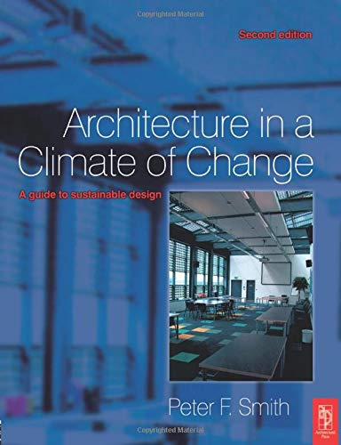 9780750665445: Architecture in a Climate of Change