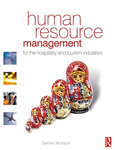 Human Resource Management for the Hospitality and: Nickson, Dennis