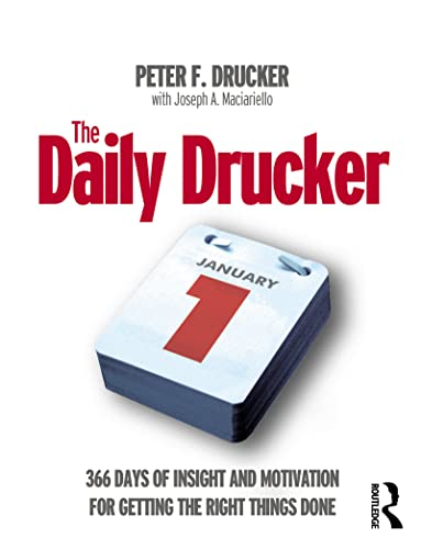 9780750665995: The Daily Drucker: 366 Days of Insight and Motivation for Getting the Right Things Done