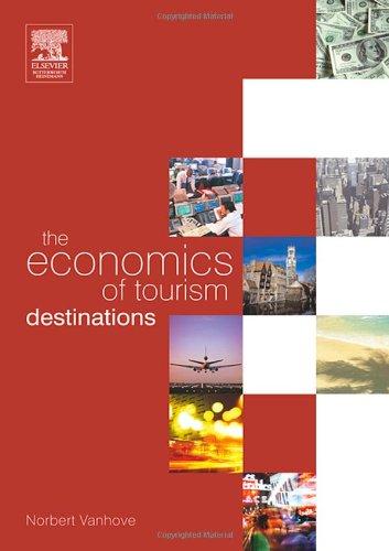 9780750666374: The Economics of Tourism Destinations