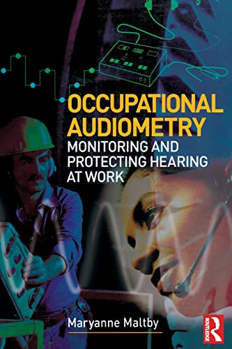 9780750666589: Occupational Audiometry: Monitoring and Protecting Hearing at Work