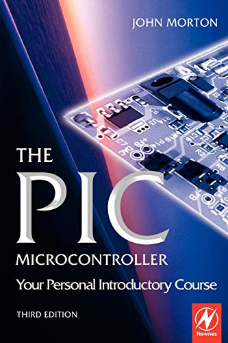 9780750666640: The Pic Microcontroller: Your Personal Introductory Course