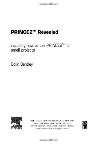 9780750666725: PRINCE2 Revealed: Including how to use PRINCE2 for smaller projects