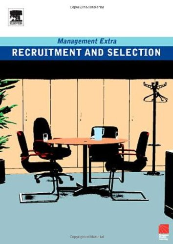 9780750666893: Recruitment and Selection: Management Extra