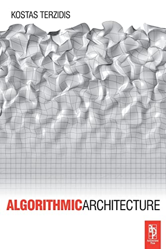9780750667258: Algorithmic Architecture