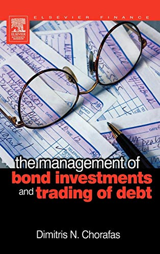 9780750667265: The Management of Bond Investments and Trading of Debt