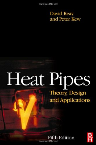 9780750667548: Heat Pipes: Theory, Design and Applications