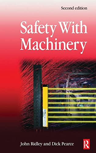 9780750667807: Safety with Machinery