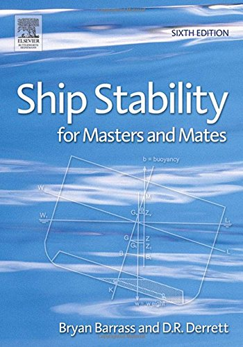 9780750667845: Ship Stability for Masters and Mates, Sixth Edition