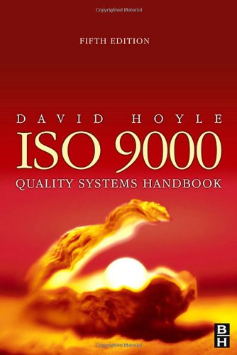 ISO 9000 Quality Systems Handbook: Hoyle, David