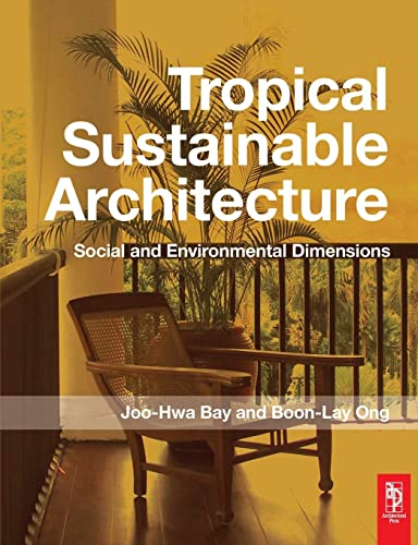 Tropical Sustainable Architecture: Bay,Joo Hwa