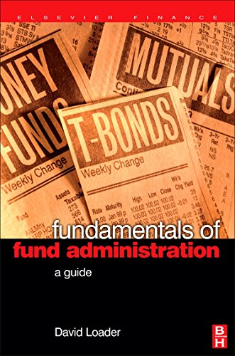 9780750667982: Fundamentals of Fund Administration: A Guide (Elsevier Finance)