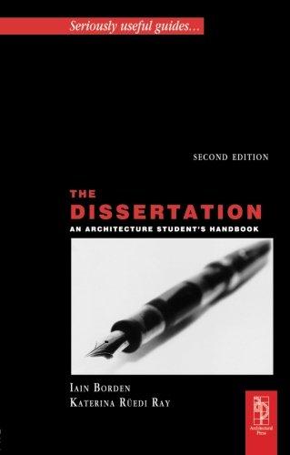 9780750668255: The Dissertation: An Architecture Student's Handbook