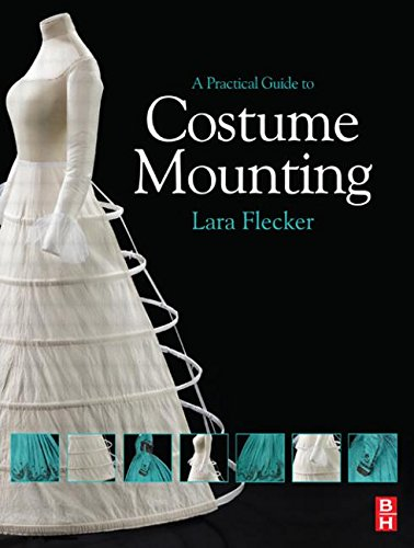 9780750668309: A Practical Guide to Costume Mounting
