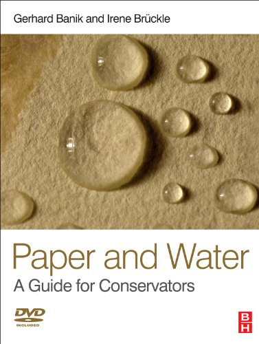 9780750668316: Paper and Water: A Guide for Conservators (Routledge Series in Conservation and Museology)