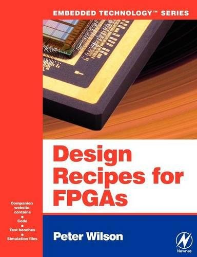9780750668453: Design Recipes for FPGAs: Using Verilog and VHDL (Embedded Technology)