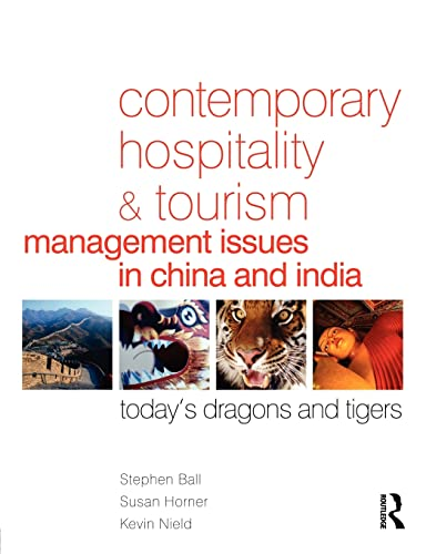 9780750668569: Contemporary Hospitality and Tourism Management Issues in China and India: Today's Dragons and Tigers