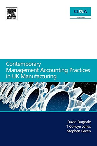 9780750668712: Contemporary Management Accounting Practices in UK Manufacturing (CIMA Research)