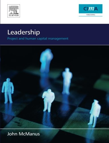 9780750668965: Leadership: Project and Human Capital Management