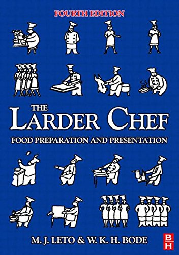 The Larder Chef: Food Preparation and Presentation: Leto, M.J.