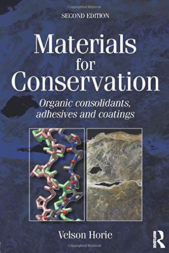 Materials for Conservation: Horie, C V