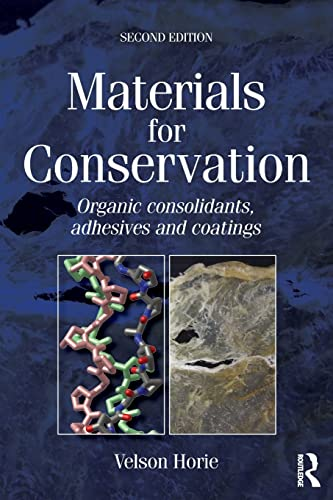 9780750669054: Materials for Conservation: Organic consolidants, adhesives and coatings