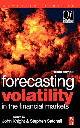 9780750669429: Forecasting Volatility in the Financial Markets, Third Edition (Quantitative Finance)