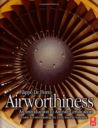 9780750669481: Airworthiness: An Introduction to Aircraft Certification; A Guide to Understanding JAA, EASA and FAA Standards