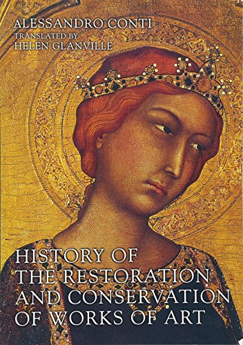 9780750669535: History of the Restoration and Conservation of Works of Art