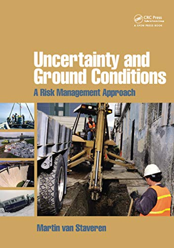 9780750669580: Uncertainty and Ground Conditions: A Risk Management Approach