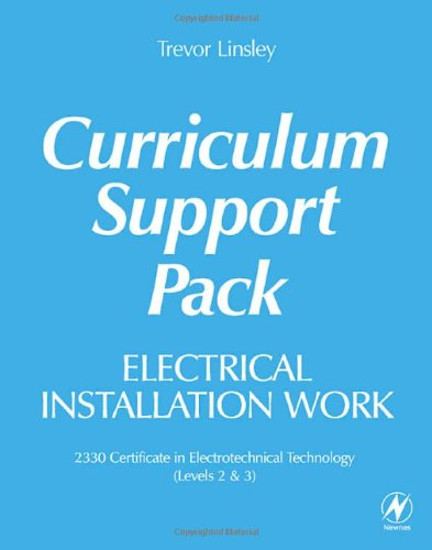 9780750669610: Electrical Installation Work Curriculum Support Pack: 2330 Certificate in Electrotechnical Technology (Levels 2 & 3)
