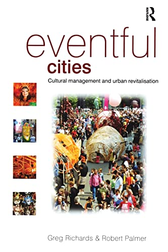 9780750669870: Eventful Cities: Cultural management and urban revitalisation