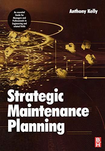 9780750669924: Strategic Maintenance Planning