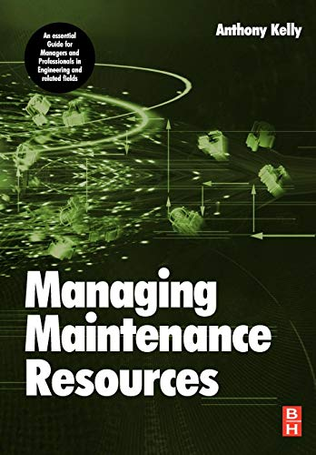 9780750669931: Managing Maintenance Resources