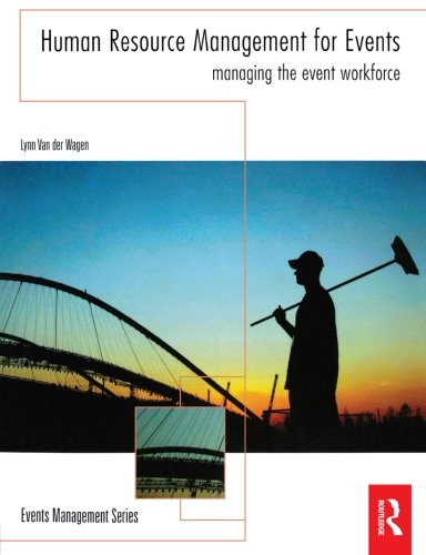 9780750669986: Human Resource Management for Events: Managing the Event Workforce (Events Management)