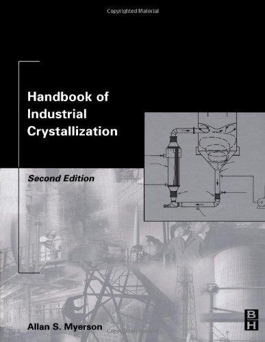 9780750670128: Handbook of Industrial Crystallization, Second Edition