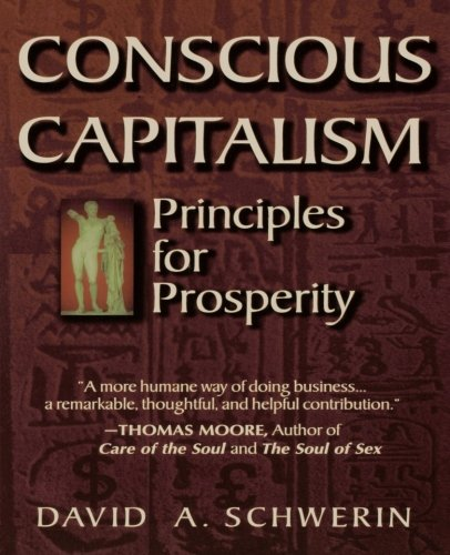 9780750670210: Conscious capitalism: Principles for Prosperity