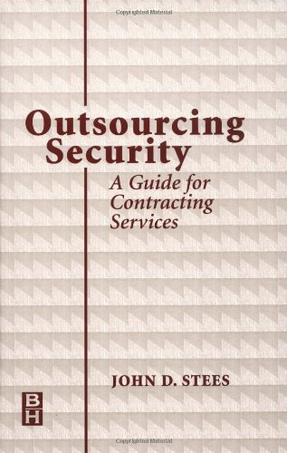 9780750670234: Outsourcing Security: A Guide for Contracting Services